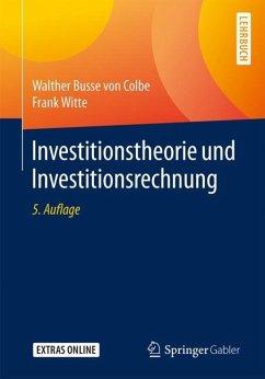 Investitionstheorie und Investitionsrechnung
