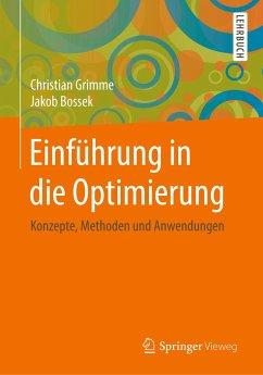 Einführung in die Optimierung - Grimme, Christian; Bossek, Jakob