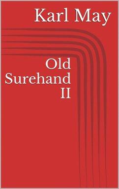 Old Surehand II (eBook, ePUB) - May, Karl