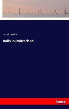 Rollo in Switzerland - Abbott, Jacob