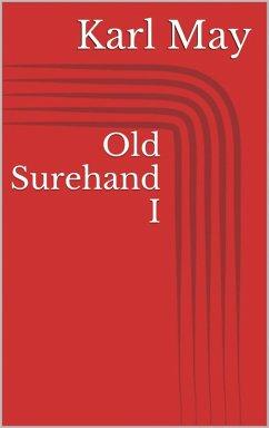 Old Surehand I (eBook, ePUB) - May, Karl