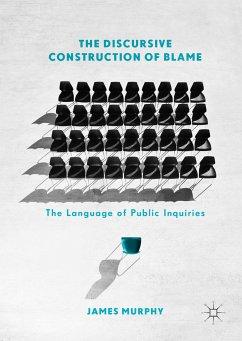 The Discursive Construction of Blame (eBook, PDF)