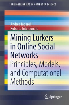 Mining Lurkers in Online Social Networks