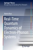 Real-Time Quantum Dynamics of Electron-Phonon Systems (eBook, PDF)