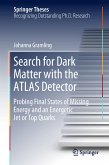 Search for Dark Matter with the ATLAS Detector (eBook, PDF)