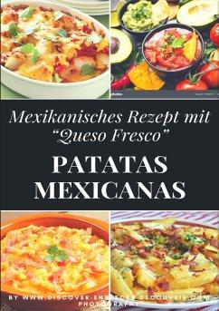 Patatas mexicanas 'Rezept' (eBook, ePUB) - Duthel, Heinz