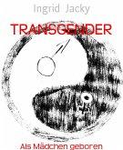 TRANSGENDER (eBook, ePUB)
