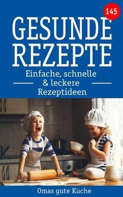 Gesunde Rezepte (eBook, ePUB)