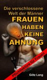 FRAUEN HABEN KEINE AHNUNG (eBook, ePUB)
