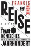 Reise durch ein tragikomisches Jahrhundert (eBook, ePUB)
