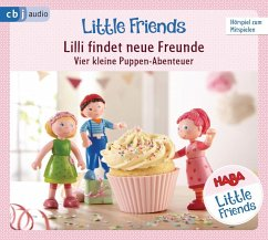 HABA Little Friends - Lilli findet neue Freunde (Hörspiel 1) (Mängelexemplar) - Hochmuth, Teresa; Tannous, Rotraud