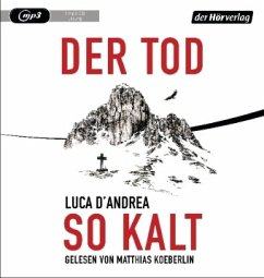Der Tod so kalt, 1 MP3-CD (Mängelexemplar) - D'Andrea, Luca