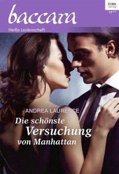Die schönste Versuchung von Manhattan / baccara Bd.2043 (eBook, ePUB) - Laurence, Andrea