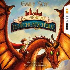 Die geheime Drachenschule Bd.1 (MP3-Download) - Skye, Emily