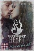 Street Heart. Nie mehr ohne dich (Street Stories 2) (eBook, ePUB)