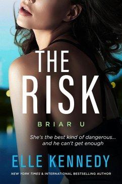 The Risk (Briar U, #2) (eBook, ePUB)