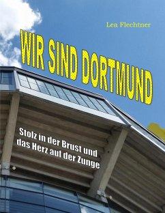 Wir sind Dortmund (eBook, ePUB)