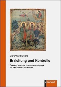 Erziehung und Kontrolle - Skiera, Ehrenhard
