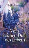 Vom reichen Duft des Lebens (eBook, ePUB)