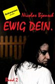 Ewig Dein. (eBook, ePUB)