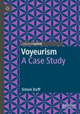 Voyeurism (eBook, PDF)