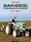 MAN & Diesel 100 Jahre Motorkraft für die Landwirtschaft