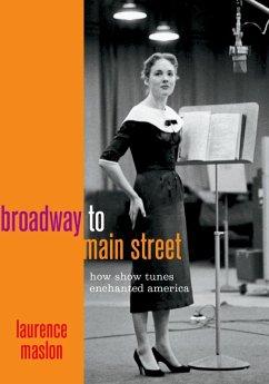 Broadway to Main Street (eBook, ePUB)