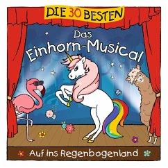 Die 30 Besten: Das Einhorn-Musical - Sommerland,S./Glück,K.& Kita-Frösche,Die