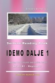 "Serbian Reading Book ""Idemo dalje 1"": Reading Texts in Latin and Cyrillic Script for Level A1 - Beginners (eBook, ePUB)"