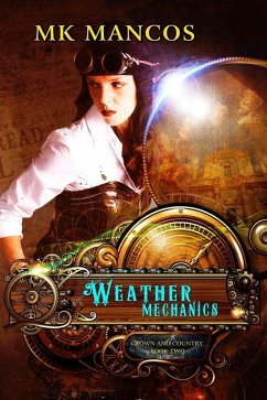 Weather Mechanics (Crown and Country, #2) (eBook, ePUB)