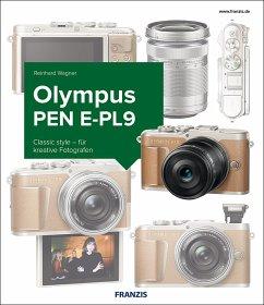 Das Kamerabuch Olympus PEN E-PL9 - Wagner, Reinhard