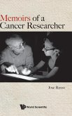 Memoirs of a Cancer Researcher
