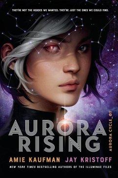 Aurora Rising - Kaufman, Amie; Kristoff, Jay