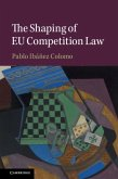 Shaping of EU Competition Law (eBook, PDF)