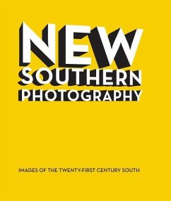 New Southern Photography: Images of the Twenty-...