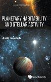 Planetary Habitability and Stellar Activity
