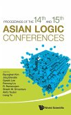 Proceedings of the 14th and 15th Asian Logic Conferences