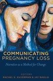 Communicating Pregnancy Loss (eBook, ePUB)