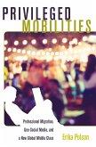 Privileged Mobilities (eBook, ePUB)