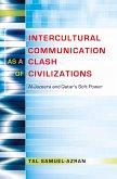Intercultural Communication as a Clash of Civilizations (eBook, ePUB)