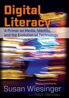 Digital Literacy (eBook, ePUB) - Wiesinger, Susan; Beliveau, Ralph
