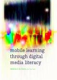 Mobile Learning through Digital Media Literacy (eBook, ePUB)