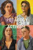 The Pedagogy of Teacher Activism (eBook, ePUB)