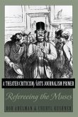 A Theater Criticism/Arts Journalism Primer (eBook, ePUB)