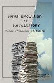 News Evolution or Revolution? (eBook, ePUB)