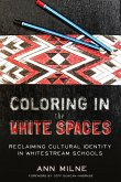 Coloring in the White Spaces (eBook, ePUB)