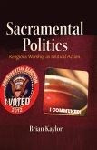 Sacramental Politics (eBook, ePUB)