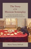 The Story of the Mexican Screenplay (eBook, ePUB)