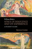 William Blake's Songs of Innocence and of Experience (eBook, ePUB)