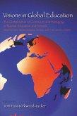 Visions in Global Education (eBook, ePUB)